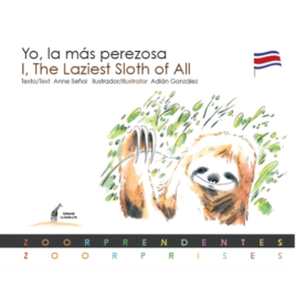 Yo, la más perezosa / I, The Laziest Sloth of All